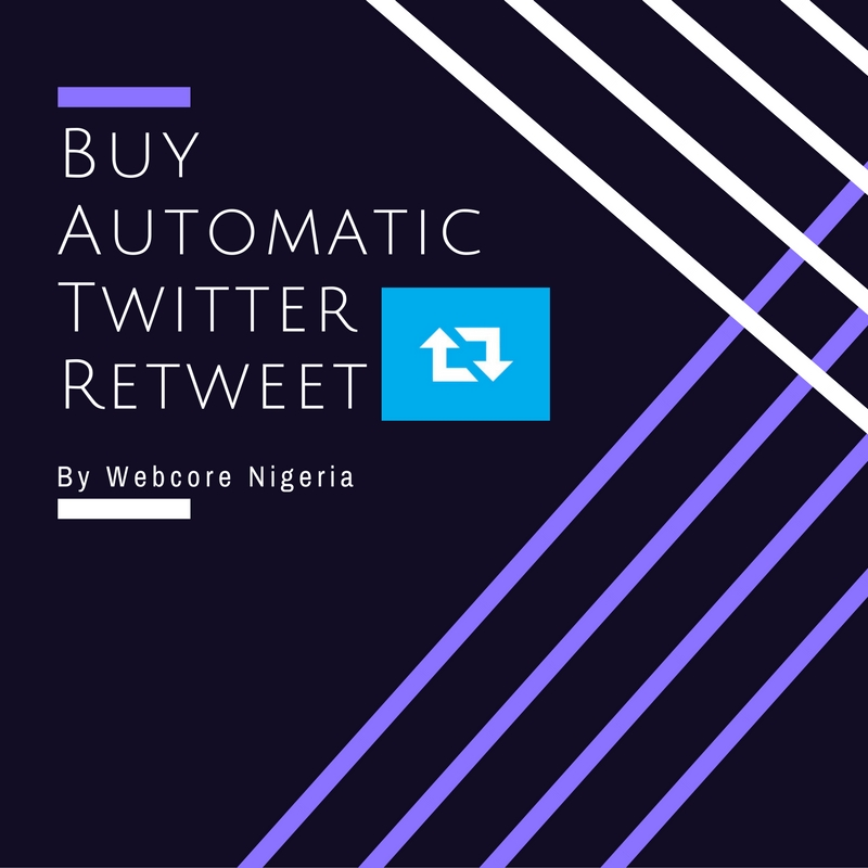 Buy Automatic Twitter Retweet in Nigeria